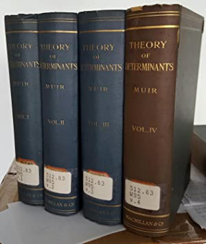 The Theory of Determinants in the Historical Order of Development. 4 vols. I, Part I: General ...