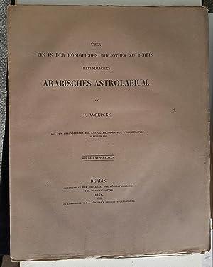Über ein in der Königlichen Bibliothek zu Berlin befindliches arabisches Astrolabium. Aus...