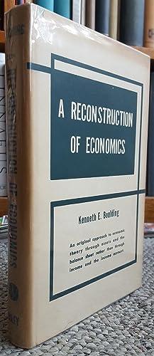 A Reconstruction of Economics.: BOULDING, Kenneth E. [Ewart] (1910-1993):