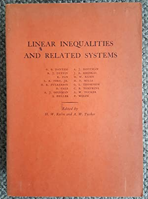Linear Inequalities and Related Systems.: KUHN, H. W. & A. W. TUCKER (eds.):