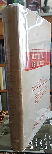 Vectorial Mechanics.: MILNE, E. A. [Edward Arthur] (1896-1950):