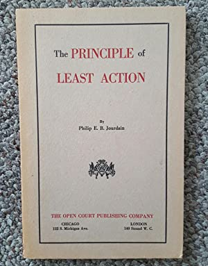 The Principle of Least Action.: JOURDAIN, Philip (1879-1919):