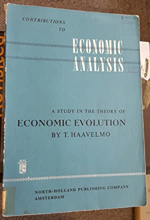 A Study in the Theory of Economic Evolution.: HAAVELMO, Trygve (1911-1999):