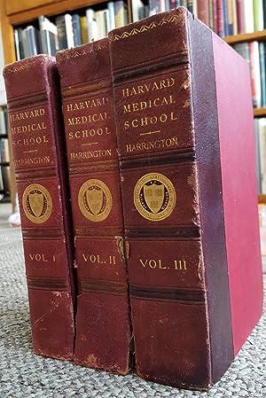 The Harvard Medical School: A History, Narrative and Documentary 1782-1905. 3 vols.: HARRINGTON, ...