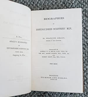 Biographies of Distinguished Scientific Men. Translated by W. H. Smyth, Baden Powell and Robert ...