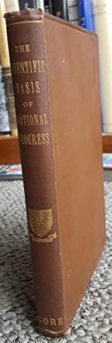 The Scientific Basis of National Progress, Including That of Morality.: GORE, G. [George] (1826-...