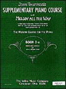 Melody All the Way: Book 3-A: Thompson, John