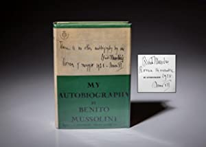 My Autobiography With a Foreword by Richard: Mussolini, Benito