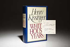 White House Years: Kissinger, Henry A.