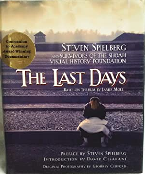 The Last Days: Spielberg, Steven and