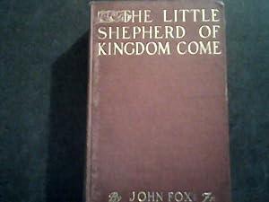 The Little Shepherd of Kingdom Come: John Fox Jr.