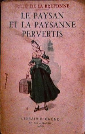 Le Paysan et la Paysanne Pervertis: R.de la BRETONNE