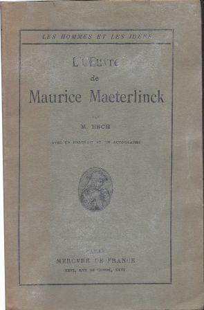 L'oeuvre de Maurice Maeterlinck: Esch Max