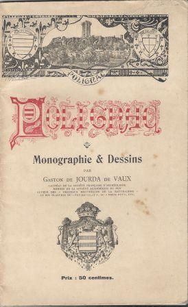 Polignac Monographie et Dessins par Gaston de: Jourda de Vaux