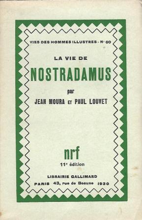 La vie de Nostradamus 11è édition: Moura Jean pseudonyme