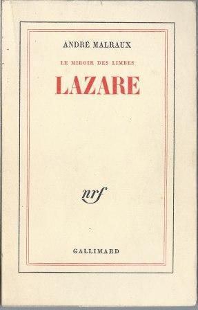 Le miroir des Limbes - Lazare: Malraux André (1901-1976)