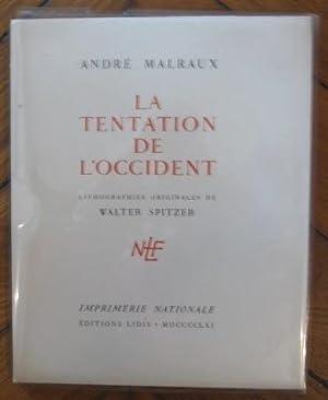 La tentation de l'occident: Malraux André (1901-1976)