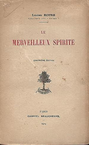 Le merveilleux spirite: Roure Lucien