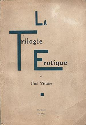 La Trilogie érotique par Paul Verlaine (Amies: Verlaine Paul Marie