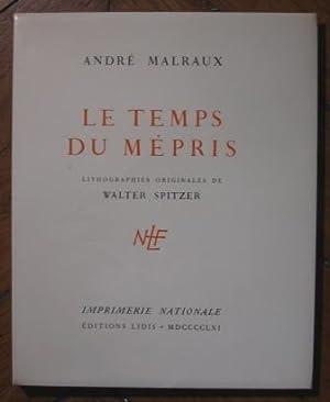 Le temps du mépris: Malraux André (1901-1976)