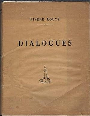 Dialogues ou Petites Scènes amoureuses: Louÿs Pierre (1870-1925)