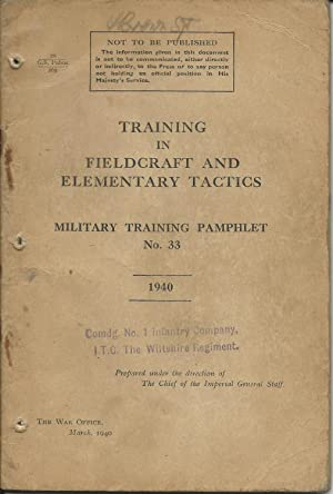 TRAINING IN FIELDCRAFT AND ELEMENTARY TACTICS, MILITARY TRAINING PAMPHLET No. 33