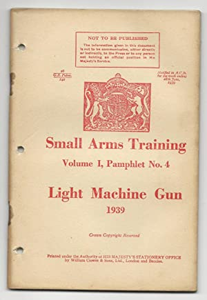 Small Arms Training, Volume 1, Pamphlet No. 4, Light Machine Gun