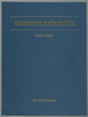 German Bayonets, Volume I: The Models 98/02: Anthony Carter