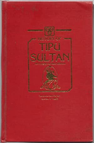 History of Tipu Sultan, Being a continuation: Hussain Ali Khan