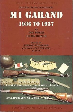 The M1 Garand, 1936-1957 - 3rd Edition: Poyer, Joe; Riesch,