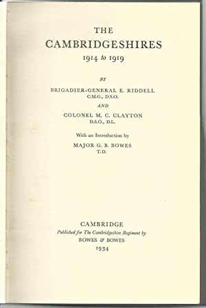 The Cambridgeshires, 1914 to 1919: E. Riddell and M.C. Clayton