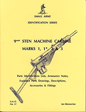 Small Arms Identification Series No. 11, 9mm: Skennerton, Ian D.