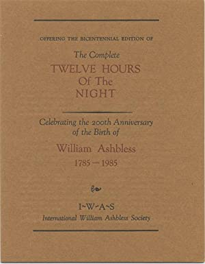 THE COMPLETE TWELVE HOURS OF THE NIGHT.: ASHBLESS, William (James P. Blaylock & Tim Powers).