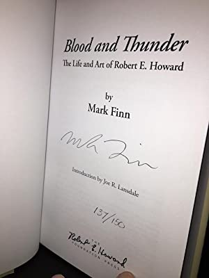 BLOOD & THUNDER: The Life and Art of Robert E. Howard.: FINN, Mark, (HOWARD, Robert Ervin). (...