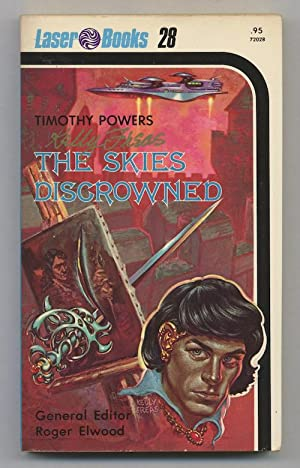 THE SKIES DISCROWNED.: POWERS, Tim (FREAS, Kelly). (SIGNED BY 2!)