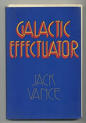 GALACTIC EFFECTUATOR-ONE OF 5 PROOF COPIES?SIGNED!
