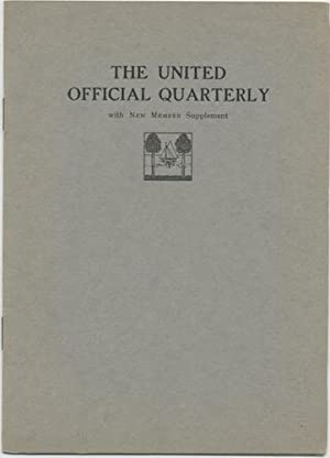 THE UNITED OFFICIAL QUARTERLY. October, 1915. Vol. 2, No. 1.
