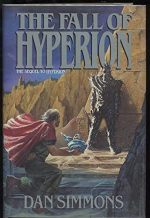 THE FALL OF HYPERION.: SIMMONS, Dan.