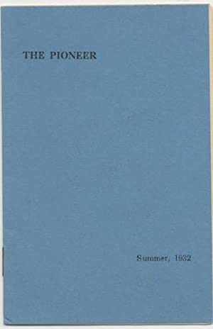 THE PIONEER. Summer, 1932. Vol.2, No. 2.