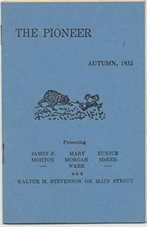 THE PIONEER. Autumn, 1932. Vol.2, No. 4.