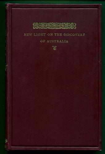 New Light on the Discovery of Australia as Revealed By the Journal of Captain Don Diego De Prado Y Tovar Henry N. Stevens, George F. Barwick Very Goo