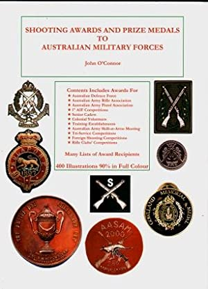 Shooting Awards and Prize Medals to Australian Military Forces 1860 - 2000