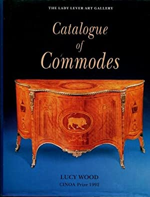 The Lady Lever Art Gallery Catalogue of Commodes: Wood, Lucy