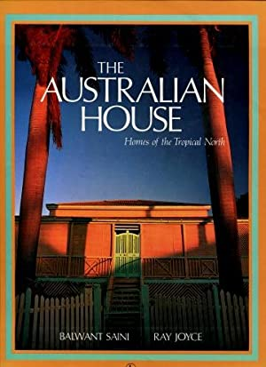 The Australian House : Homes of the Tropical North