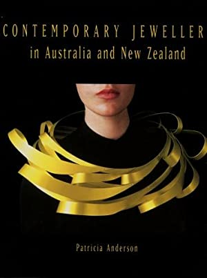 Contemporary Jewellery in Australia and New Zealand: Anderson, Patricia
