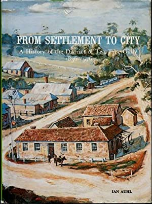 From Settlement to City : A History: Ian Auhl