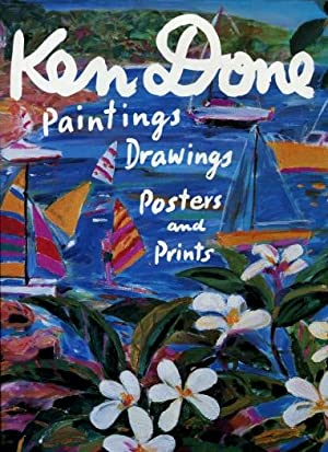 Ken Done : Paintings, Drawings, Posters, and: Done, Ken