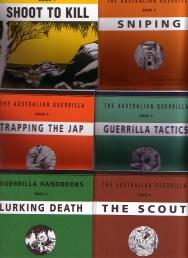 The Australian Guerrilla (6 Books in slipcase = Shoot to Kill, Sniping, Guerrilla Tactics, Trappi...