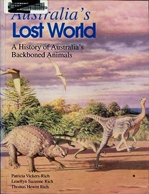 Australia's Lost World : A History of: Rich, Thomas H.;