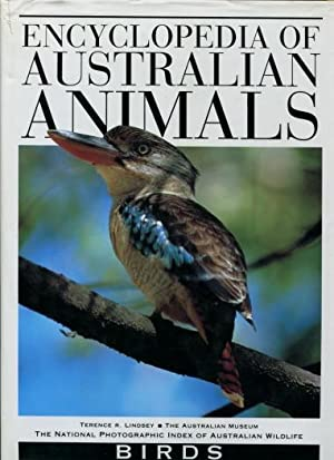 Encyclopedia of Australian Animals : Birds: Terence R. Lindsey , Ronald Strahan (series Editor) The...